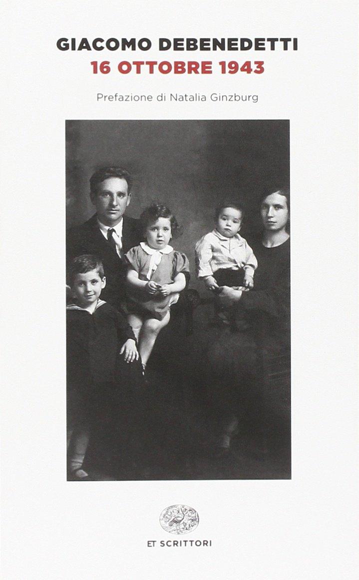 16 ottobre 1943 – Giacomo Debenedetti