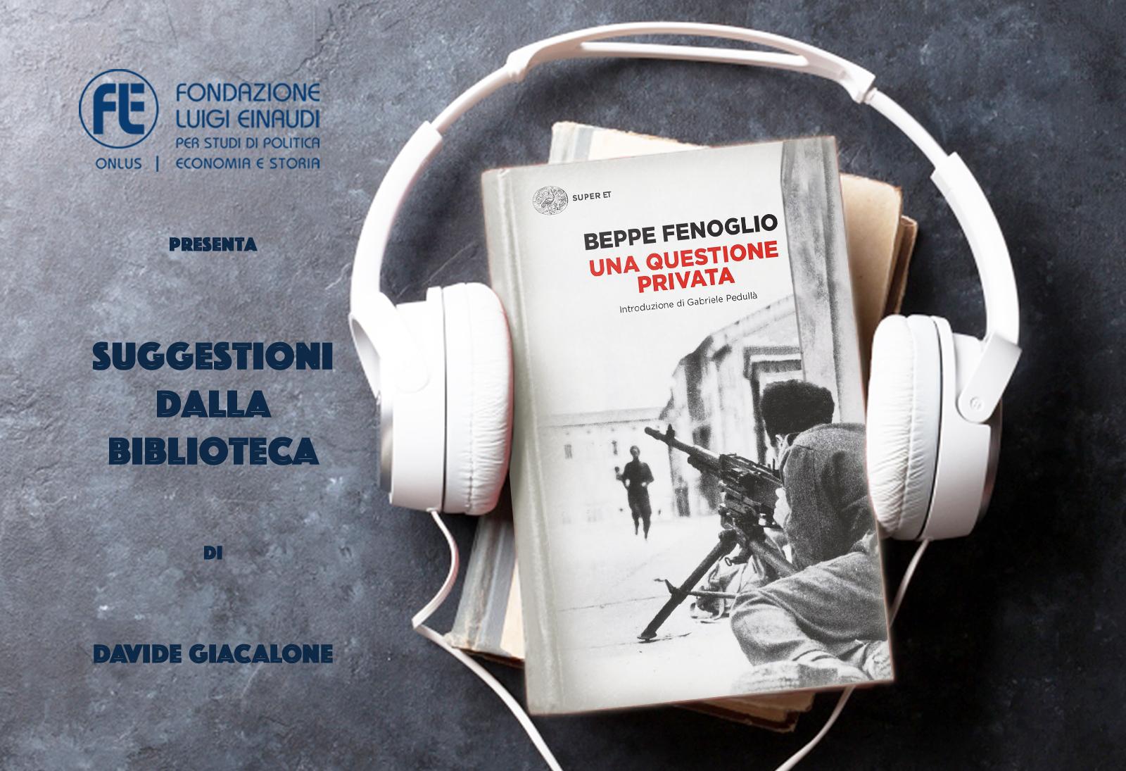 Beppe Fenoglio – Una questione privata