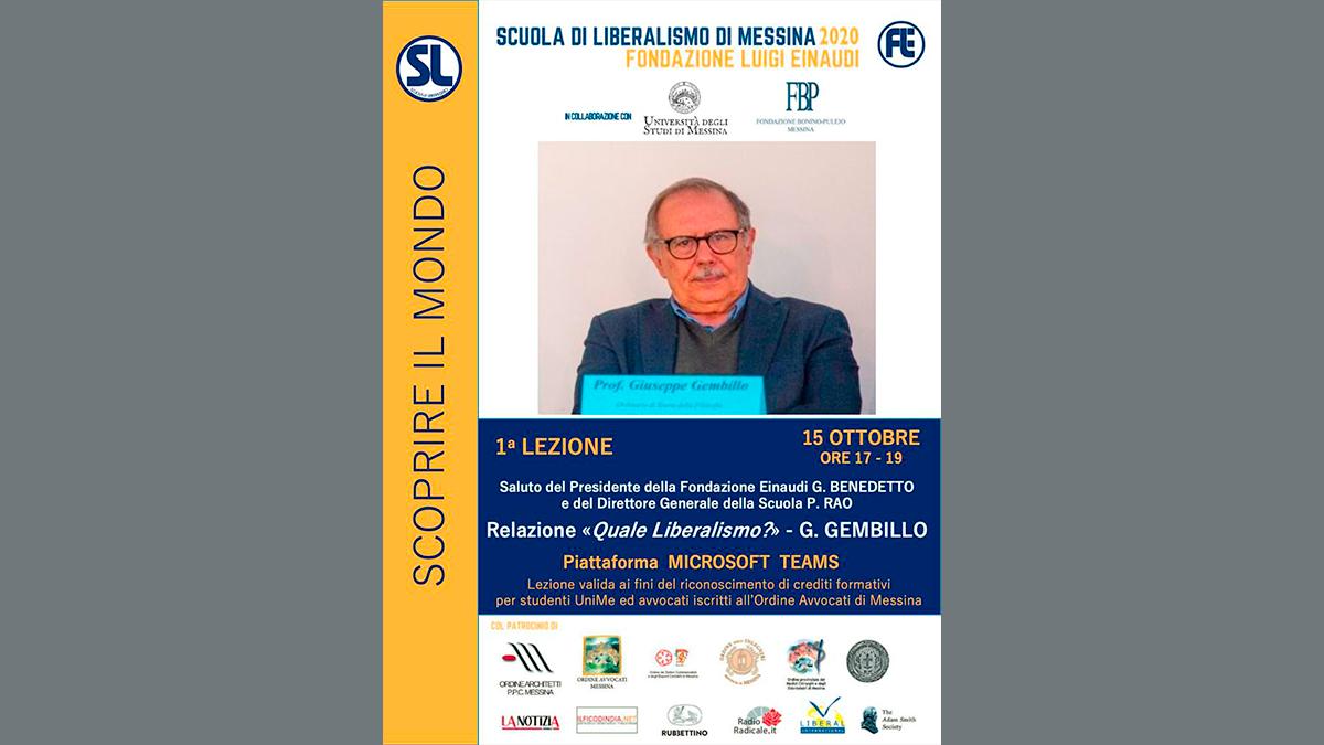 Giovedì 15 ottobre 2020 inizierà la Scuola di Liberalismo di Messina. Porterà il saluto della Fondazione Einaudi il Presidente Giuseppe Benedetto