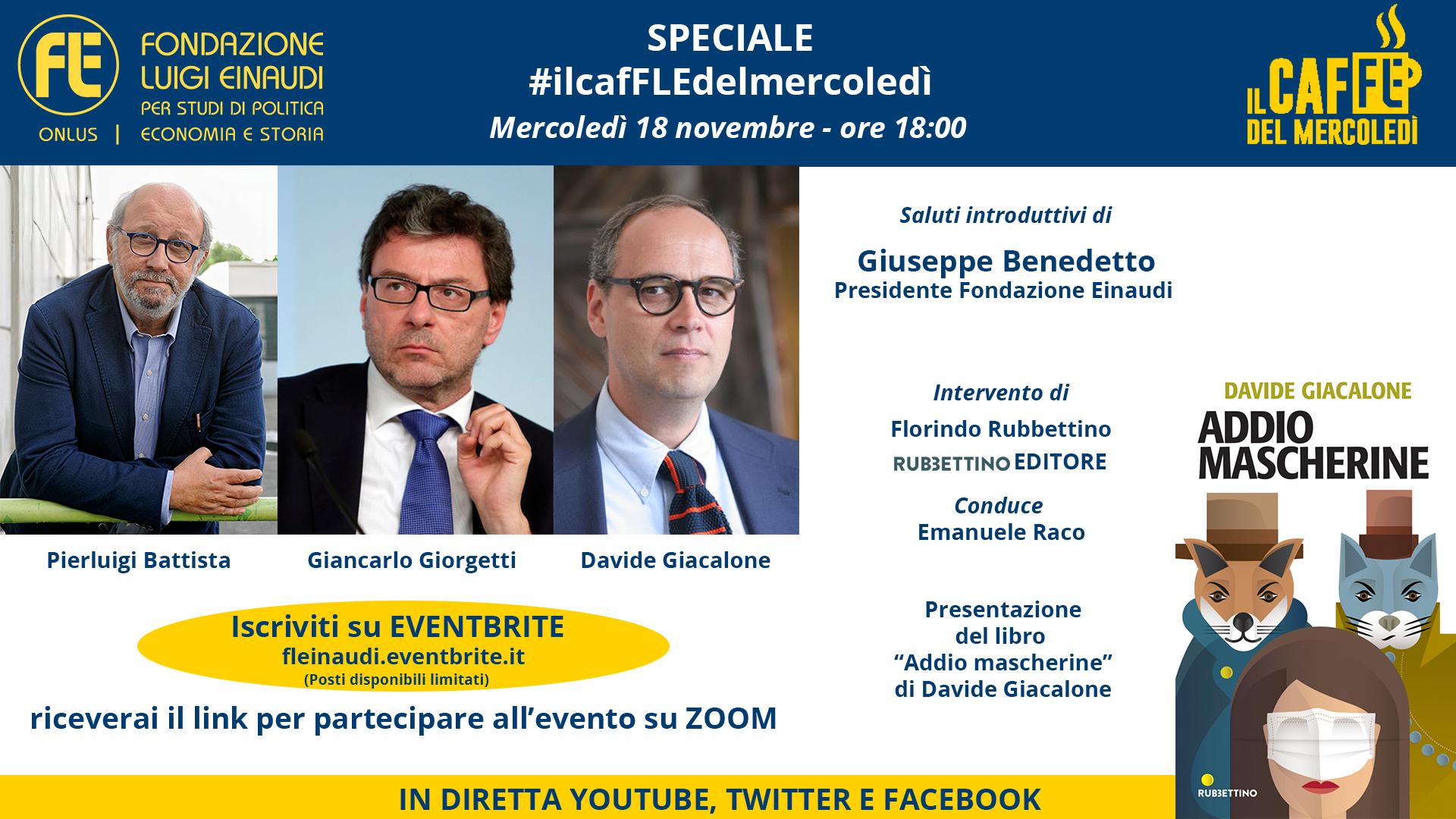 """#ilcafFLEdelmercoledì – Speciale presentazione del libro """"Addio mascherine"""" di Davide Giacalone. Insieme a Pierluigi Battista e Giancarlo Giorgetti"""