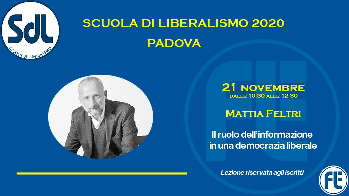 Scuola di Liberalismo 2020 Padova: 21 novembre lezione di Mattia Feltri