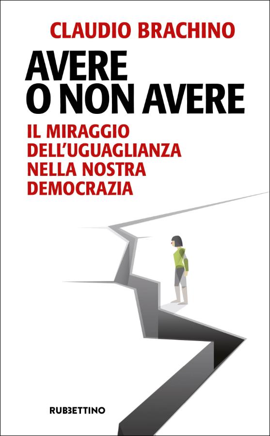 Claudio Brachino – Avere o non avere