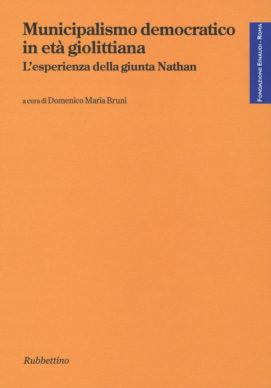 Municipalismo democratico in età giolittiana di Domenico Maria Bruni