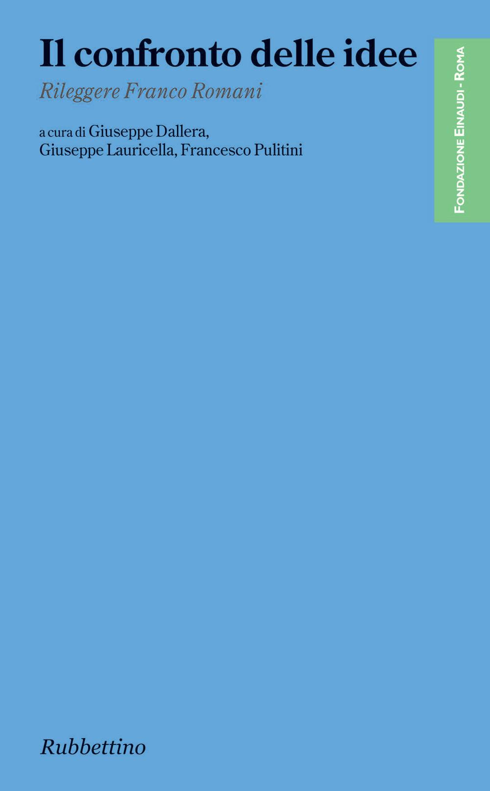 Il confronto delle idee di Francesco Pulitini, Giuseppe Dallera