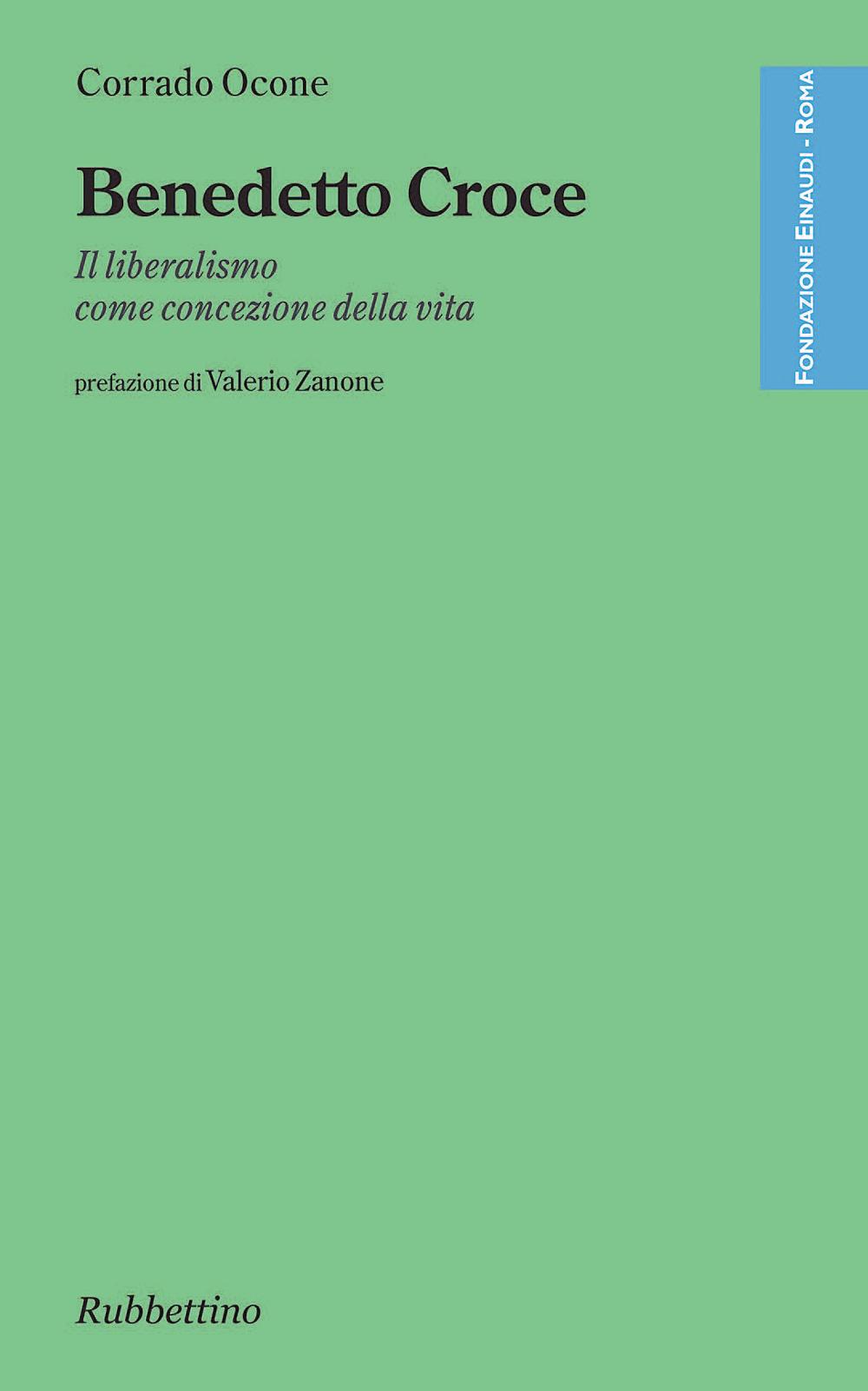 Benedetto Croce di Corrado Ocone