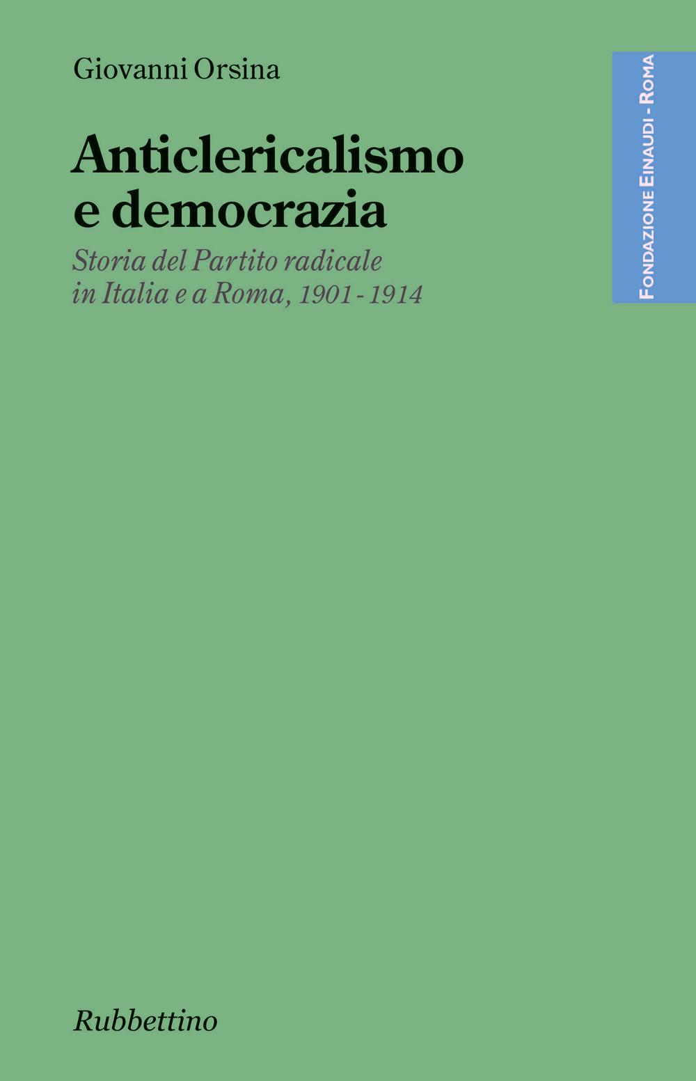 Anticlericalismo e democrazia di Giovanni Orsina