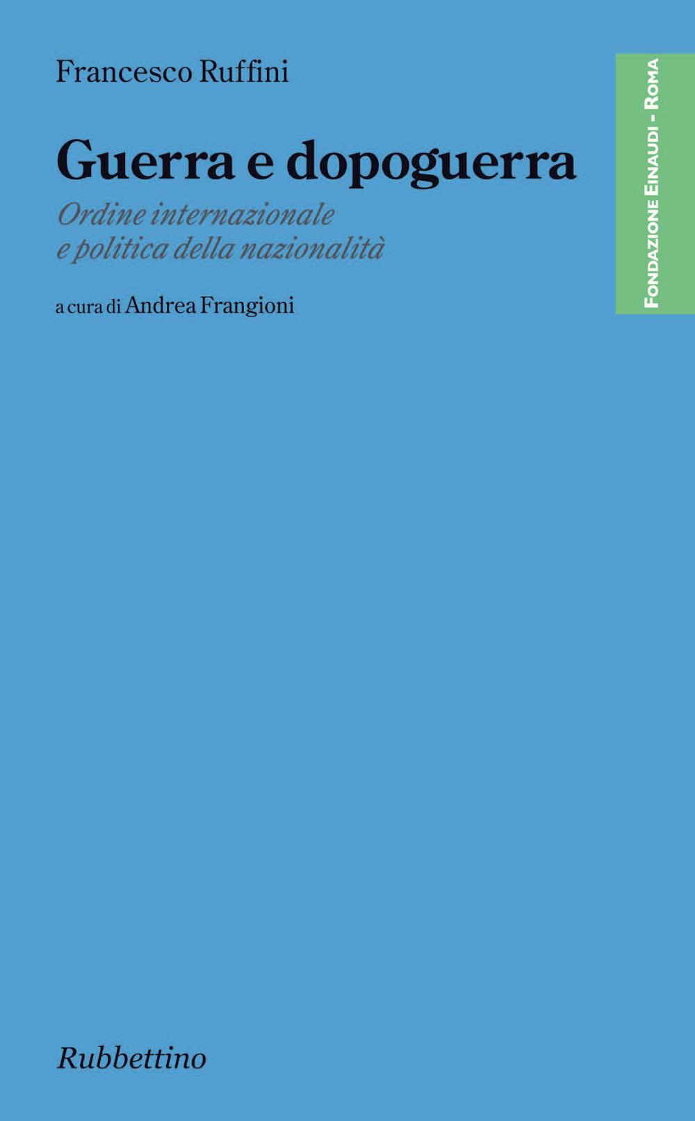 Guerra e dopoguerra di Francesco Ruffini
