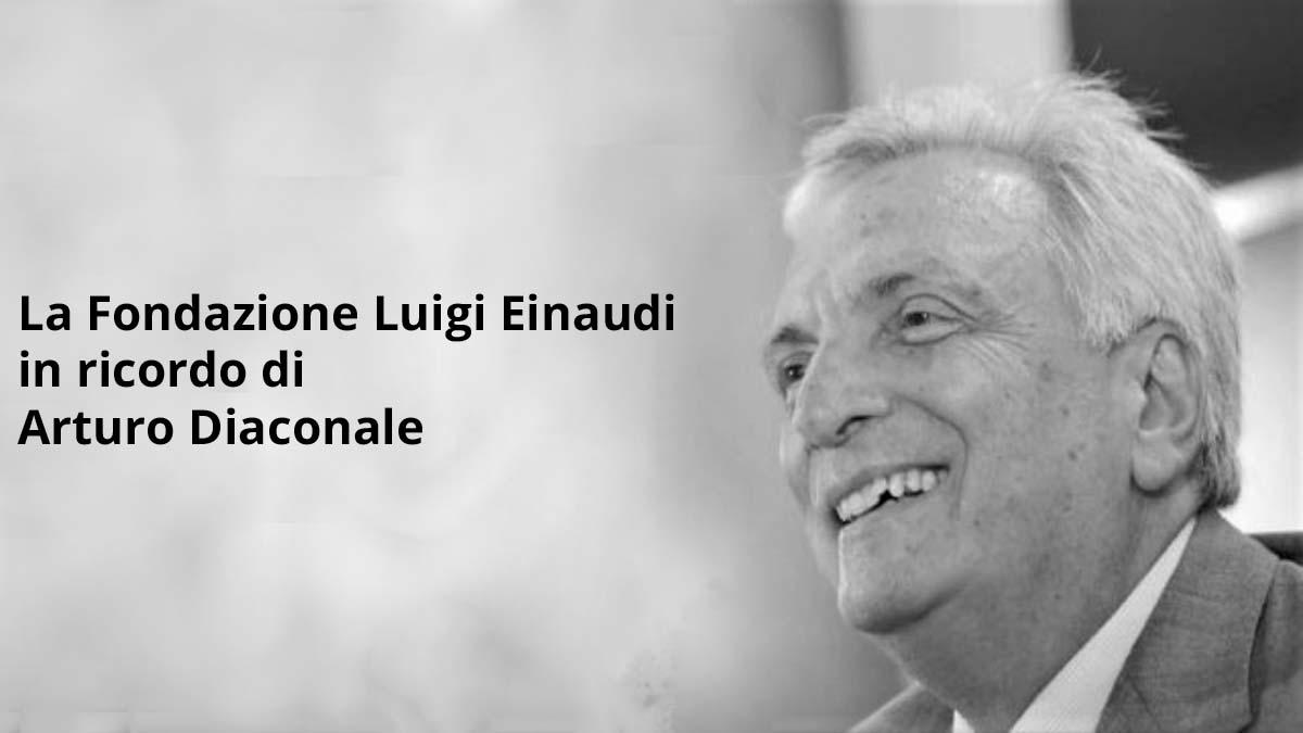 La Fondazione Luigi Einaudi in ricordo di Arturo Diaconale