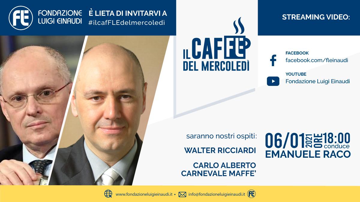 #ilcafFLEdelmercoledì – Walter Ricciardi e Carlo Alberto Carnevale Maffè