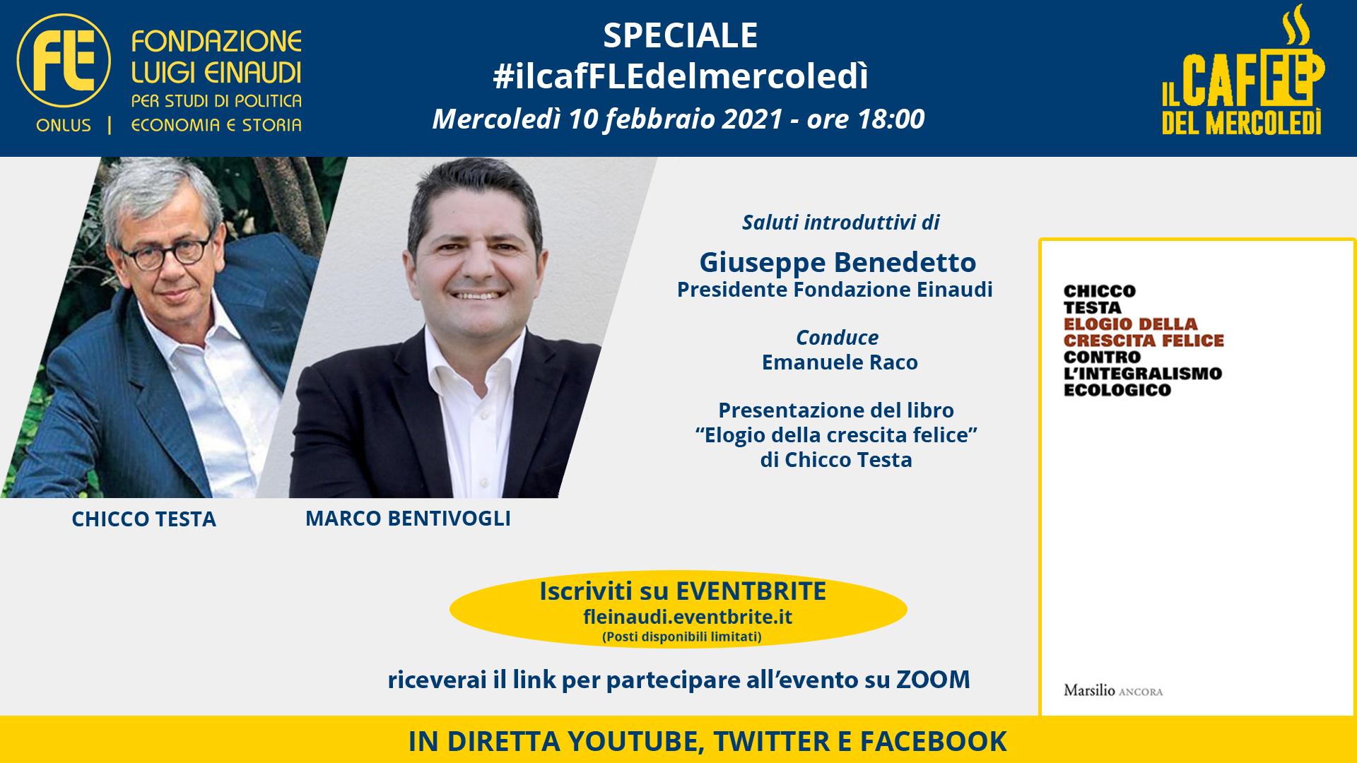 """#ilcafFLEdelmercoledì – Speciale presentazione del libro """"Elogio della crescita felice"""" di Chicco Testa, con Marco Bentivogli"""