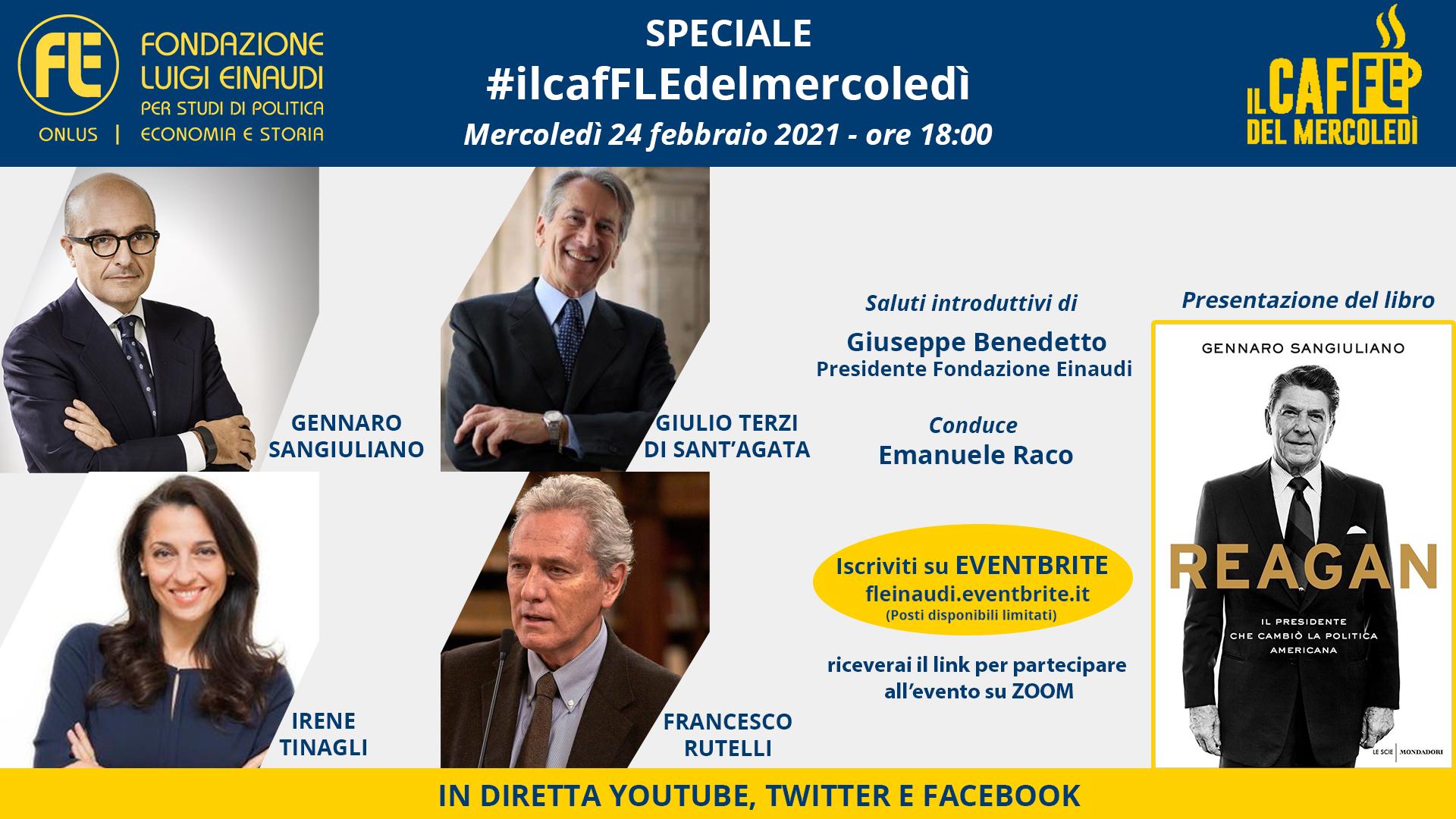"""Speciale #ilcafFLEdelmercoledì – Gennaro Sangiuliano, Giulio Terzi di Sant'Agata, Irene Tinagli, Francesco Rutelli. Presentazione libro """"Reagan"""""""