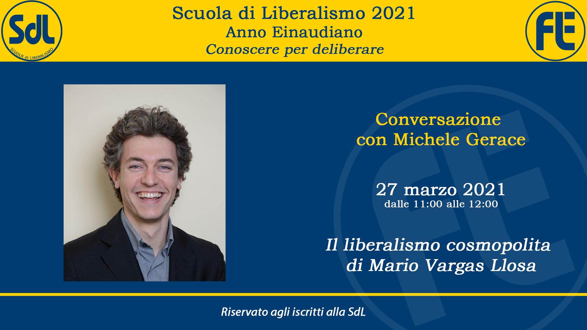 Scuola di Liberalismo 2021: 27 marzo conversazione con Michele Gerace