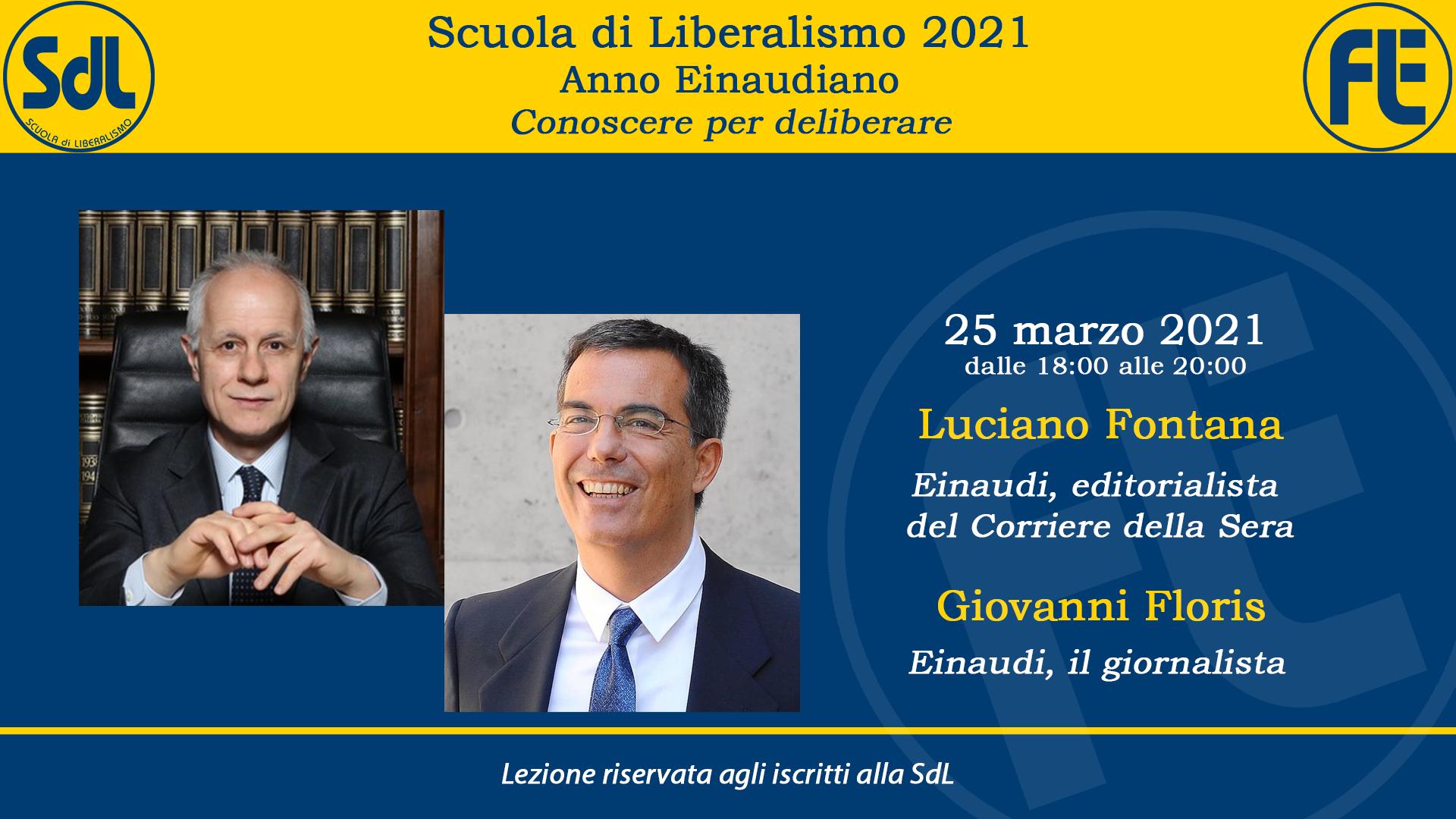 Scuola di Liberalismo 2021: 25 marzo lezione di Luciano Fontana e Giovanni Floris