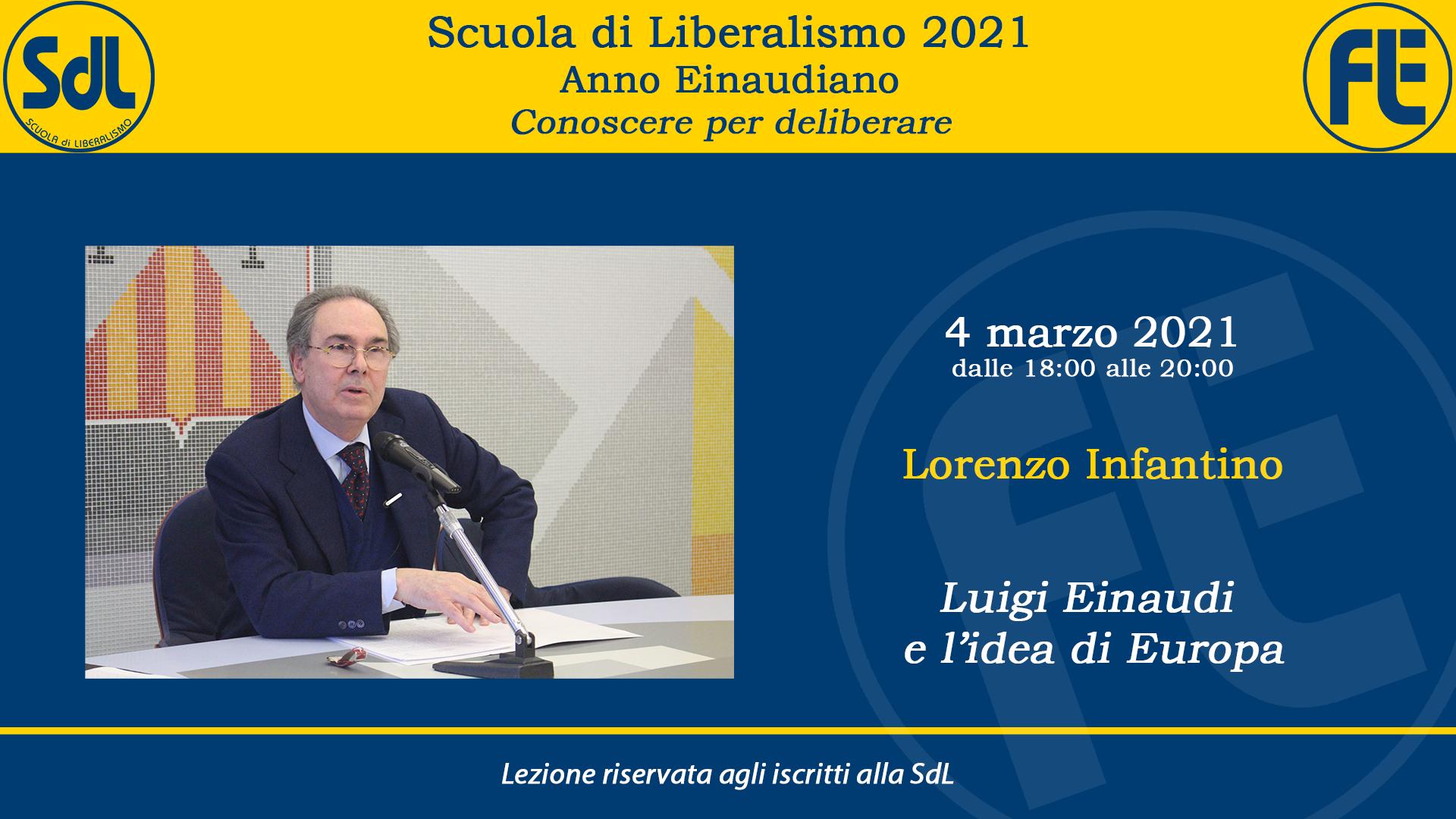 Scuola di Liberalismo 2021: 4 marzo lezione di Lorenzo Infantino