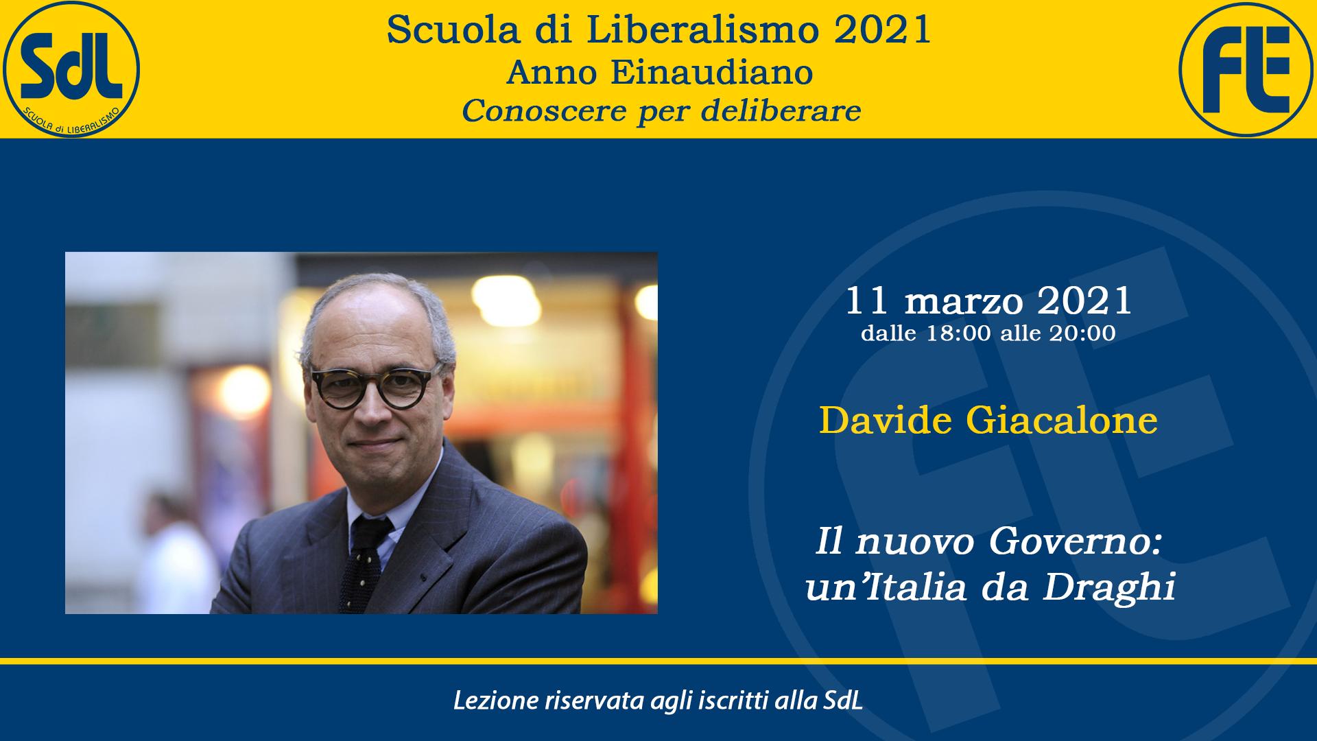 Scuola di Liberalismo 2021: 11 marzo lezione di Davide Giacalone