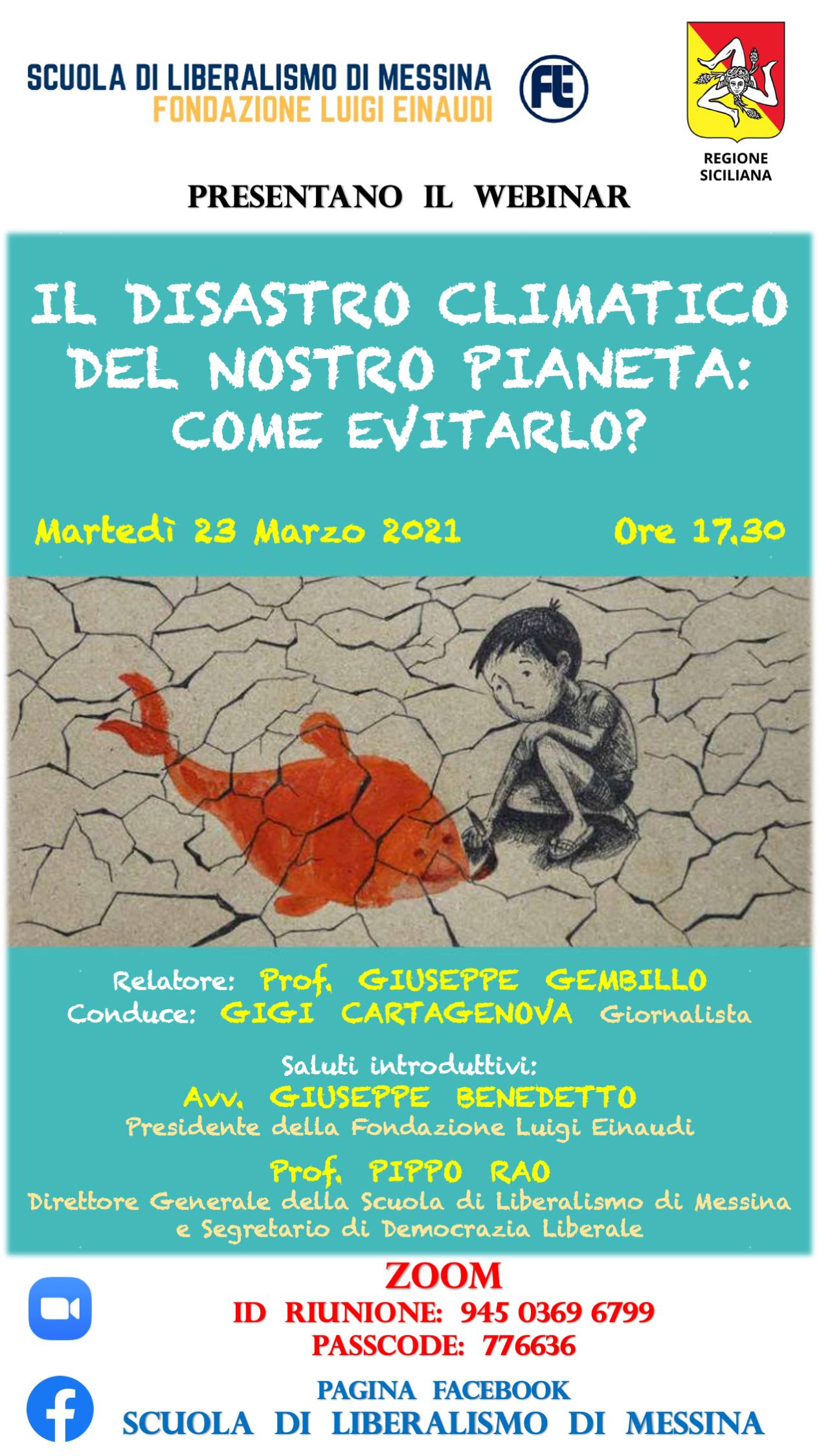 Scuola di liberalismo di Messina 2021 – Il disastro climatico del nostro pianeta: come evitarlo?