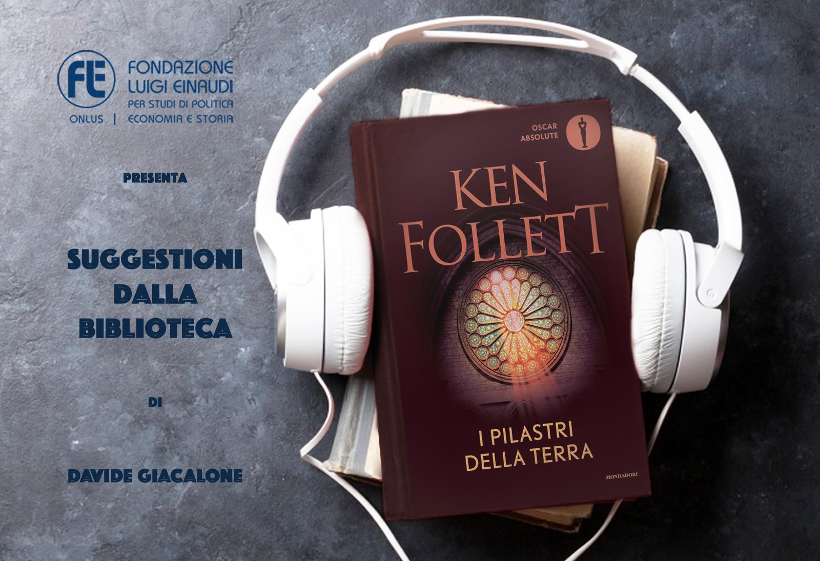 Ken Follett – I pilastri della terra
