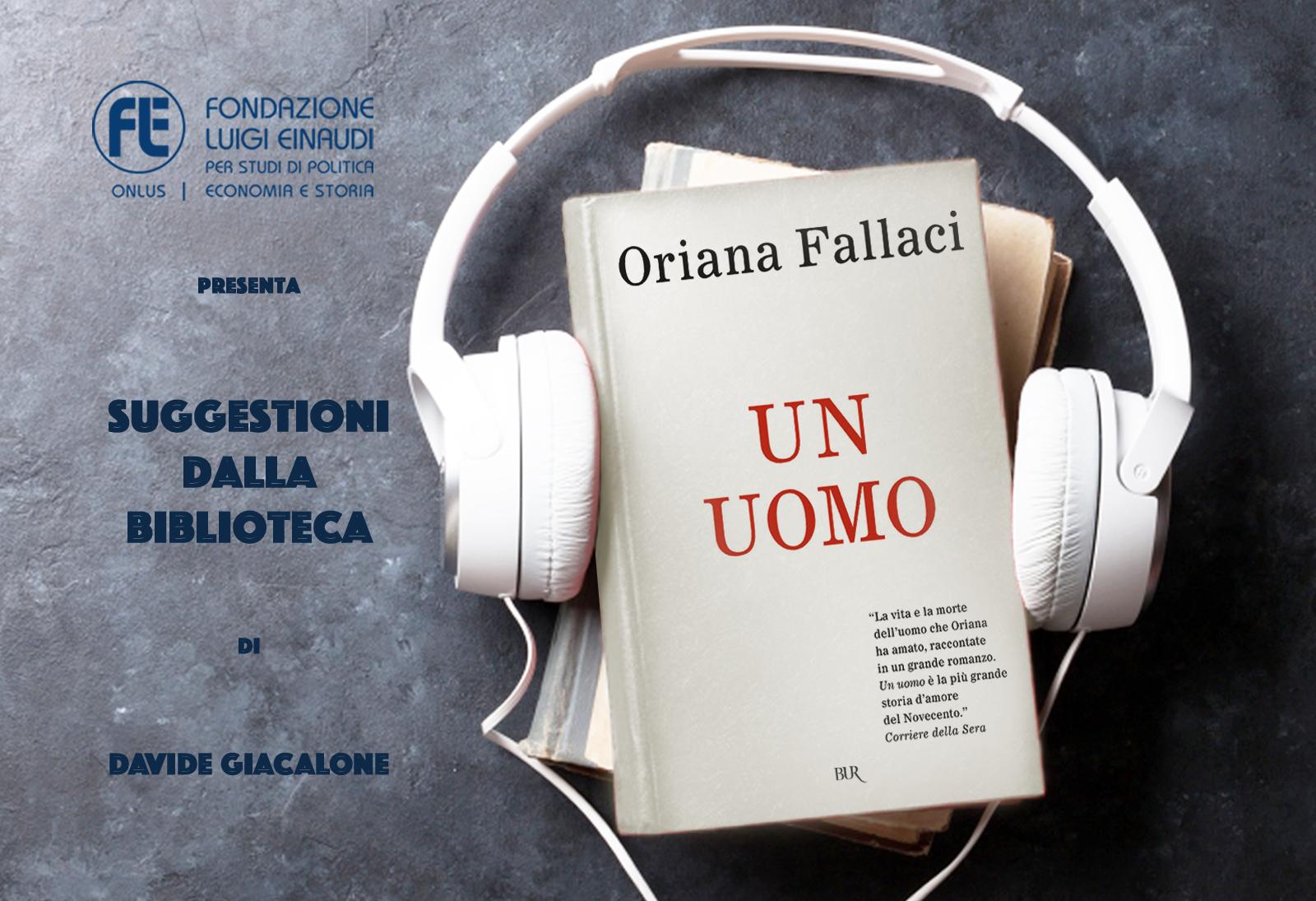 Oriana Fallaci – Un uomo