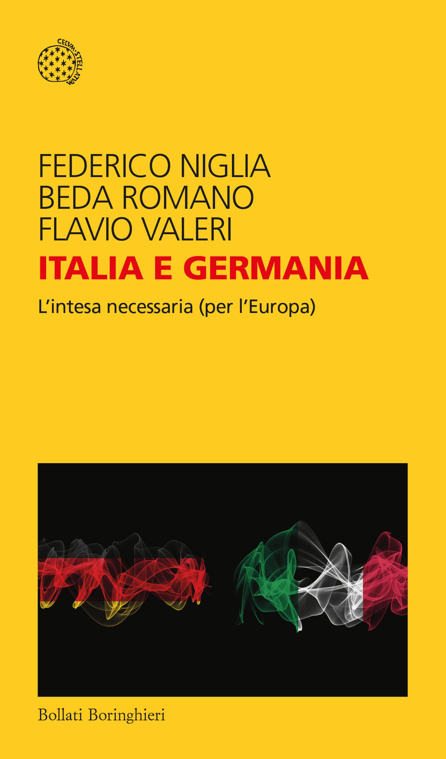 Italia e Germania. L'intesa necessaria (per l'Europa) – Niglia, Romano, Valeri