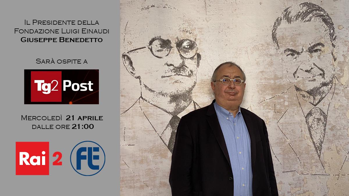 Il Presidente Giuseppe Benedetto ospite a Tg2 Post su Rai2 il 21 aprile 2021