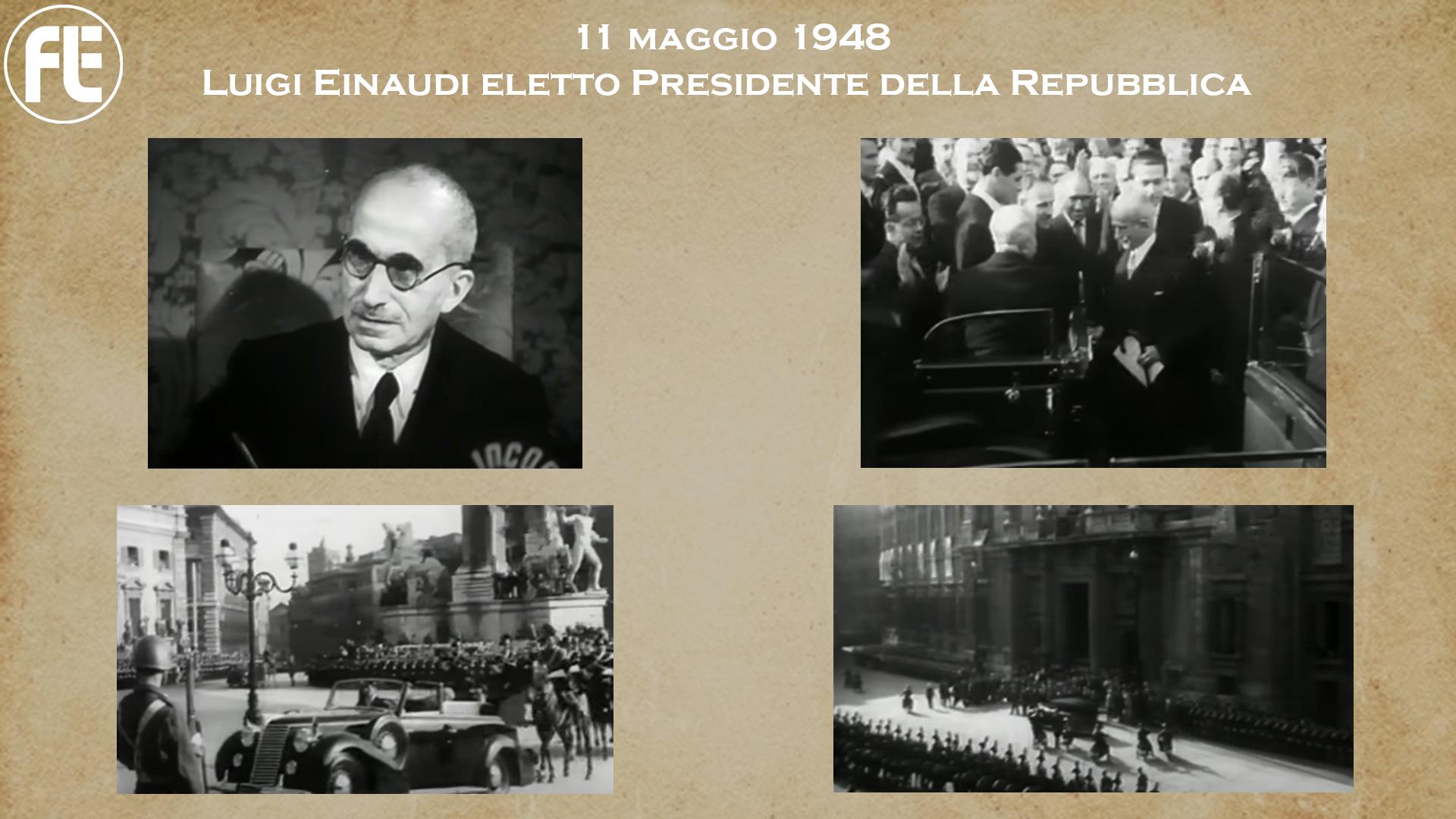 11 maggio 1948 – Luigi Einaudi eletto Presidente della Repubblica