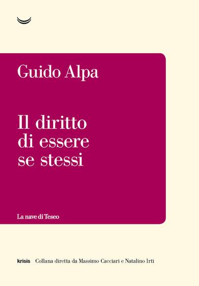 Il diritto di essere se stessi – Guido Alpa