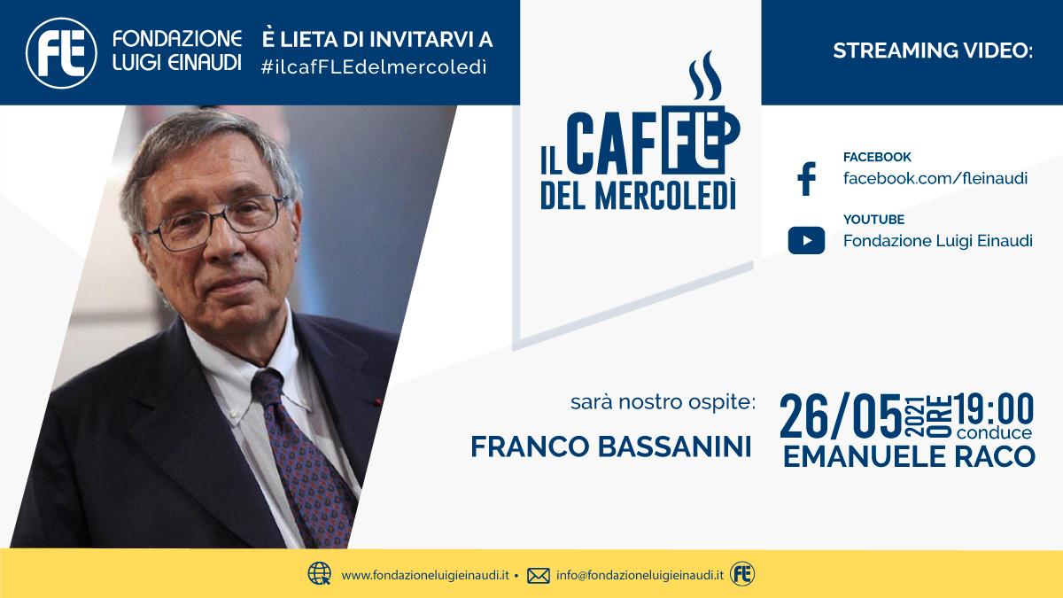 #ilcafFLEdelmercoledì – Franco Bassanini