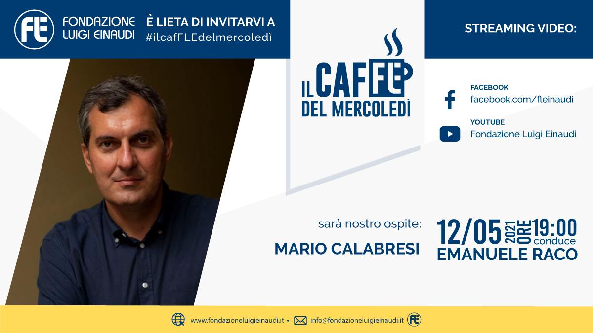 #ilcafFLEdelmercoledì – Mario Calabresi