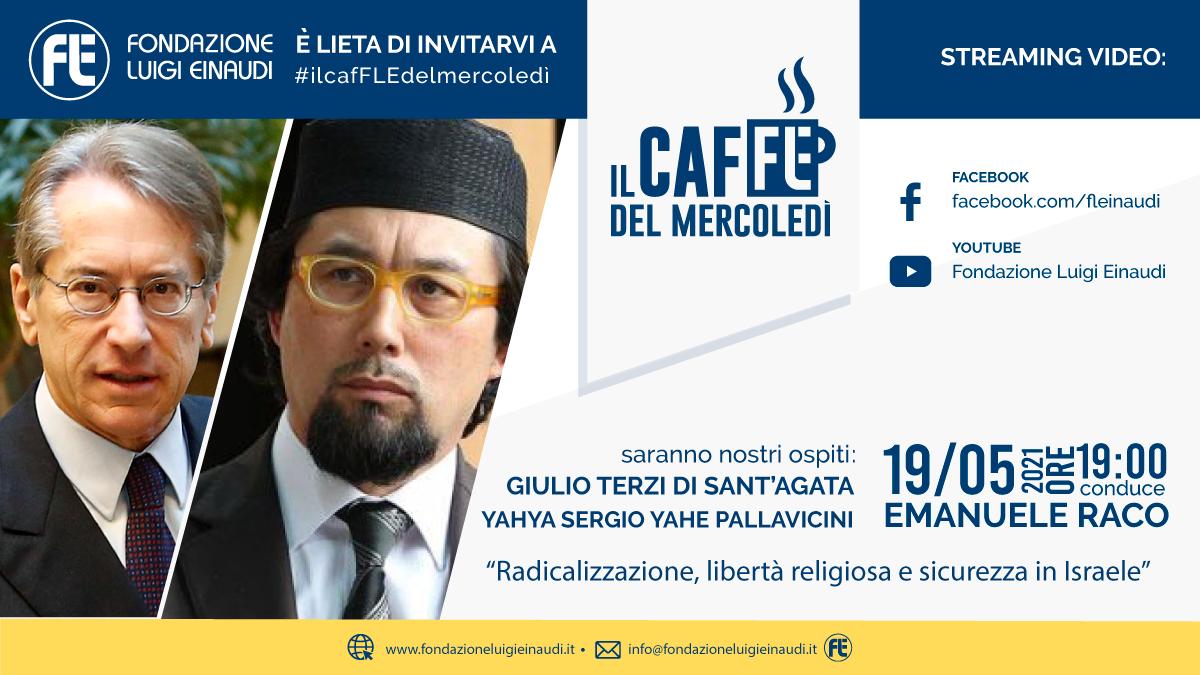 #ilcafFLEdelmercoledì – Giulio Terzi di Sant'Agata e Yahya Sergio Yahe Pallavicini