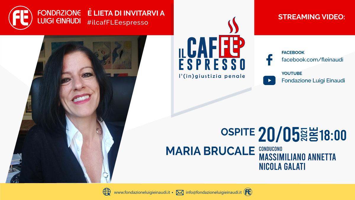 """#ilcafFLEespresso – L'(in)giustizia penale: Maria Brucale, """"l'ergastolo ostativo è incostituzionale"""""""
