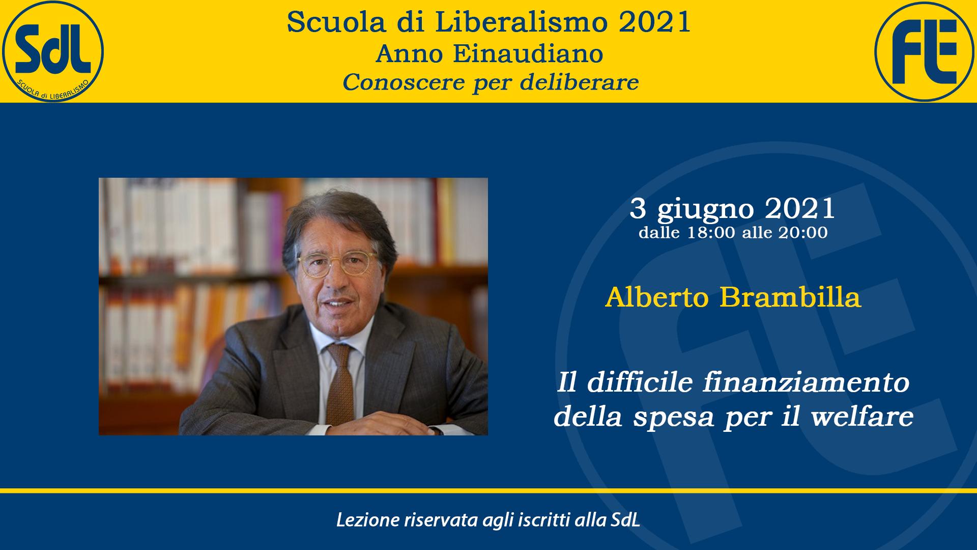 Scuola di Liberalismo 2021: 3 giugno lezione di Alberto Brambilla