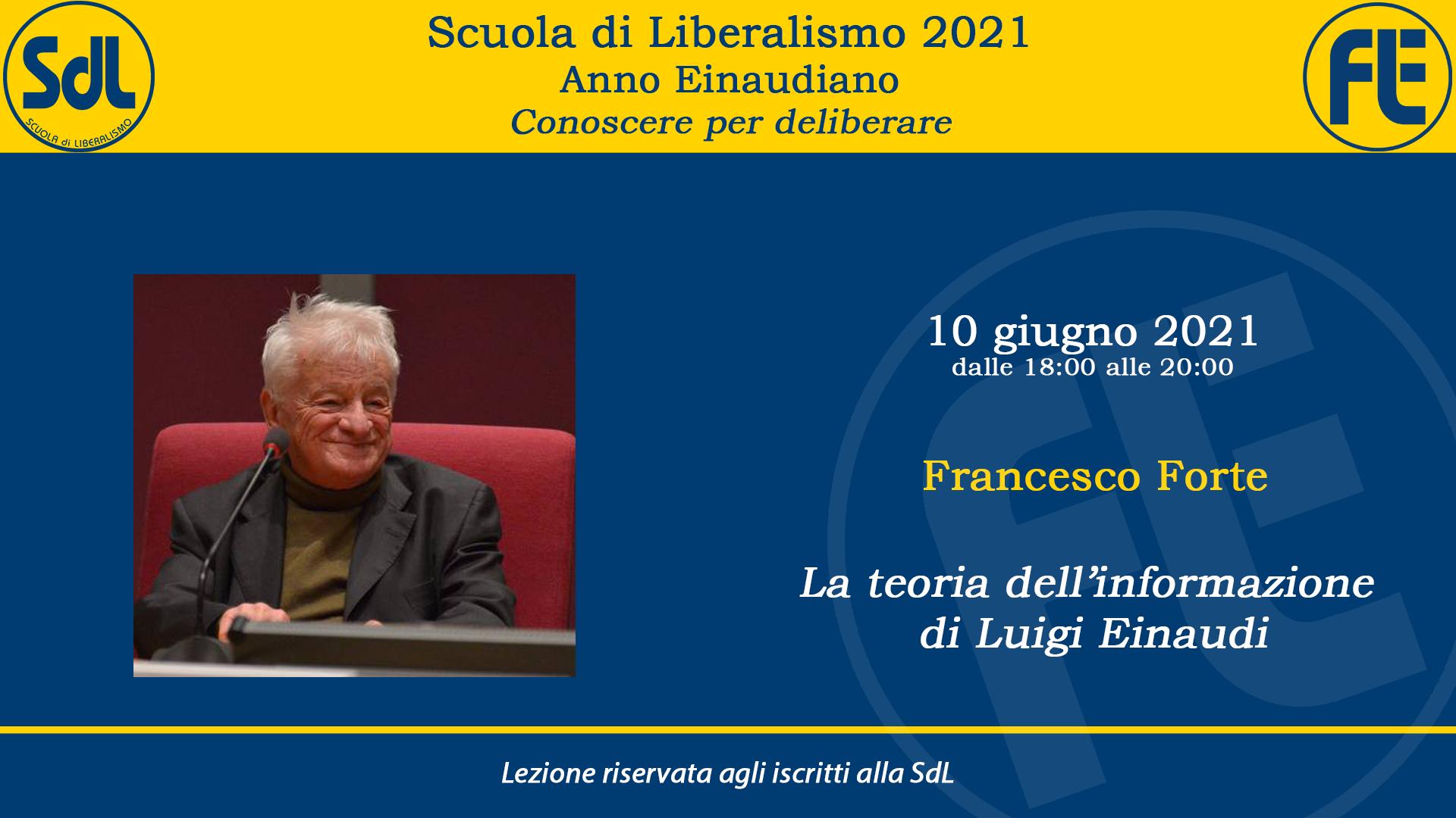 Scuola di Liberalismo 2021: 10 giugno lezione di Francesco Forte