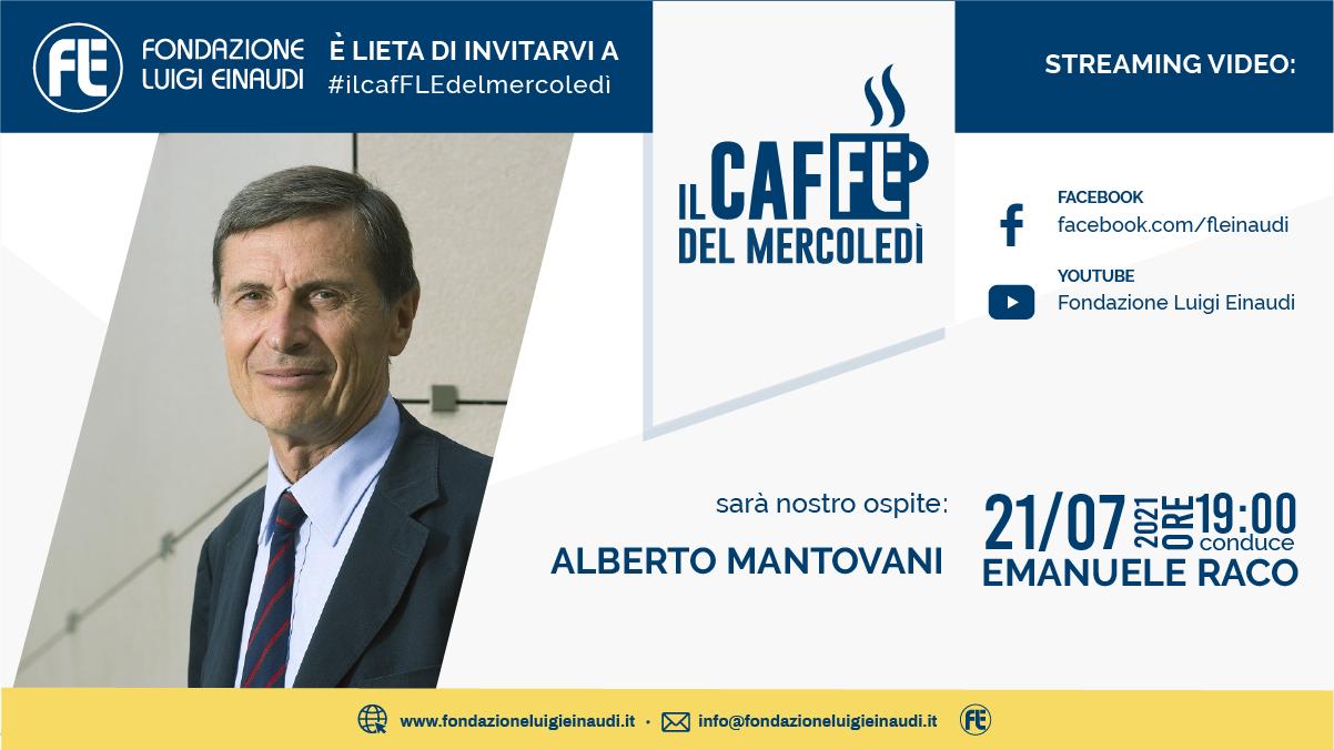 #ilcafFLEdelmercoledì – Alberto Mantovani