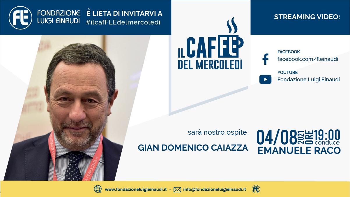 #ilcafFLEdelmercoledì – Gian Domenico Caiazza
