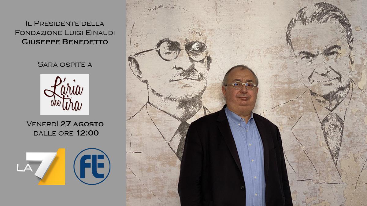 Il Presidente Giuseppe Benedetto ospite a L'Aria che tira su La7 il 27 agosto 2021