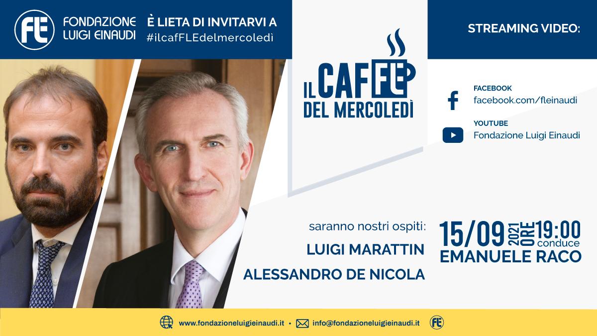 #ilcafFLEdelmercoledì – Luigi Marattin e Alessandro De Nicola