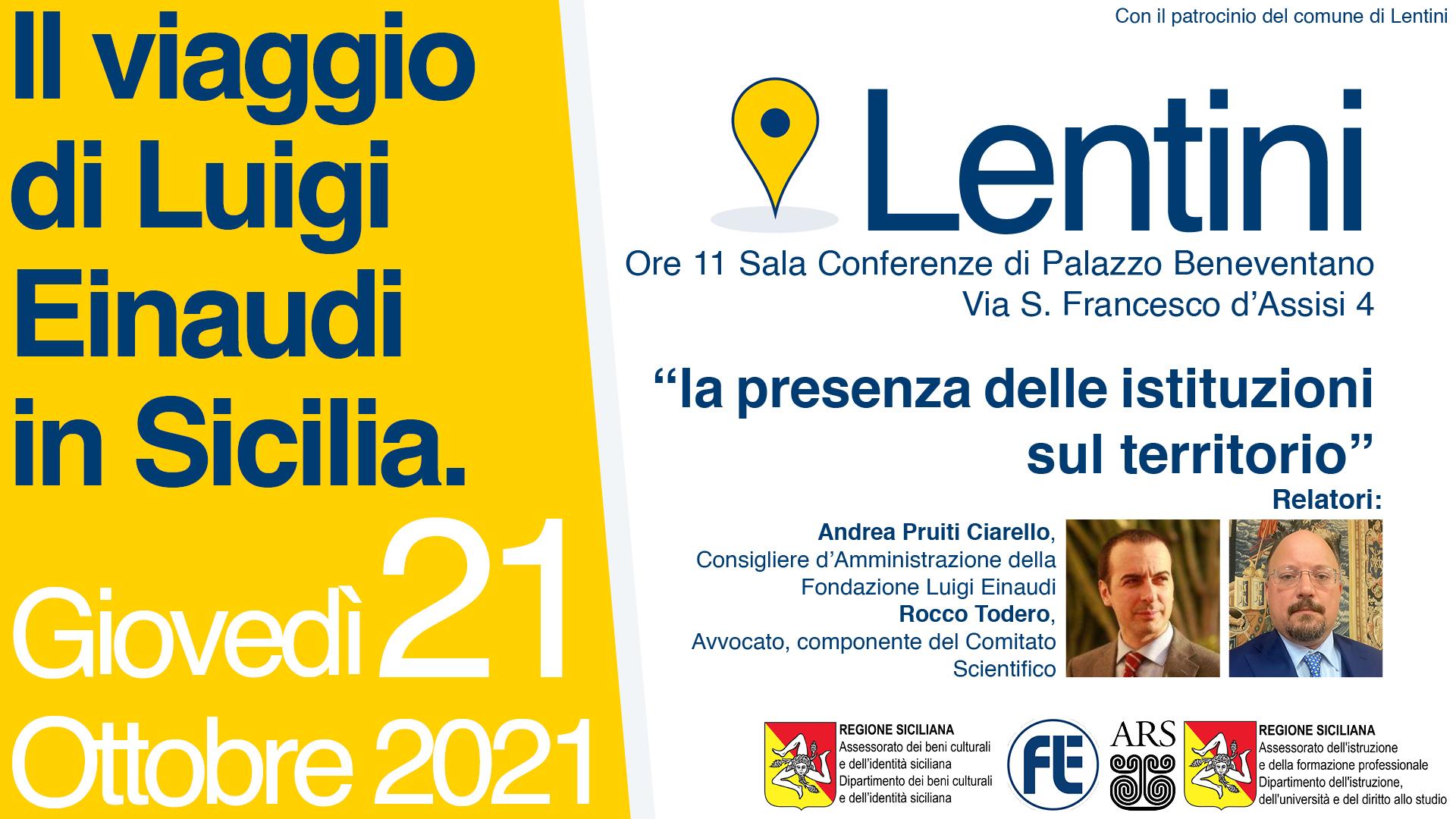 Il Viaggio di Luigi Einaudi in Sicilia: Lentini – La presenza delle istituzioni sul territorio