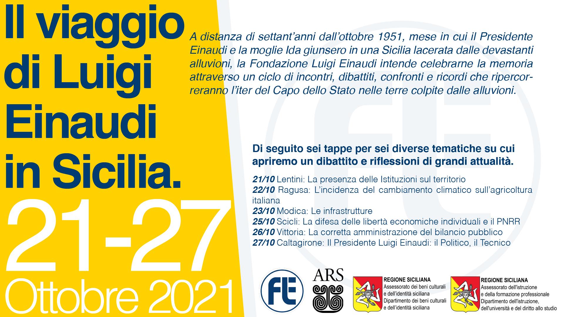 Il viaggio di Luigi Einaudi in Sicilia – AVVISO: tappe di Scicli, Vittoria e Caltagirone rinviate a causa maltempo